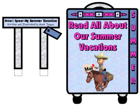 Bulletin Board Display Ideas for Mark Teague How I Spent My Summer Vacation