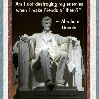 Abraham Lincoln Quote About Friendship, Friends, and Enemies
