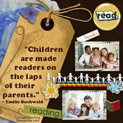 Quotes About Reading Books - Children are made readers on the laps of their parents. Emilie Buchwald