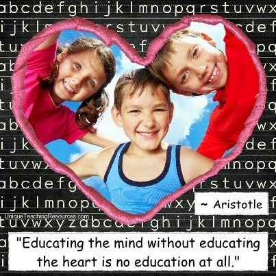Quotes About Teaching - Educating the mind without educating the heart is no education at all. Aristotle