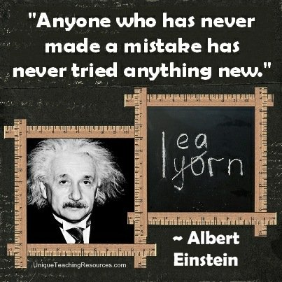 Best Motivational Quotes by Albert Einstein - Anyone who has never made a mistake has never tried anything new.