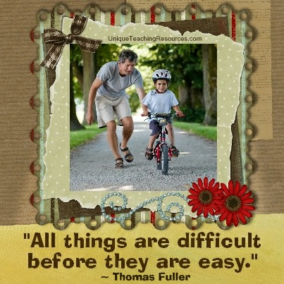 Famous Motivational Quotes - All things are difficult before they are easy. Thomas Fuller