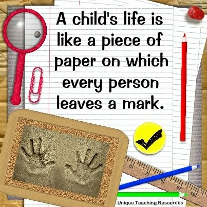 Quotes About Kids - A child's life is like a piece of paper on which every person leaves a mark.