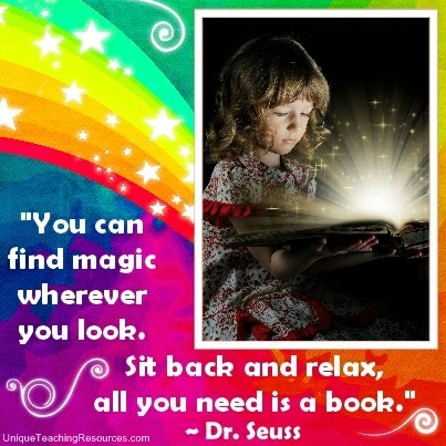 Quotes About Reading by Dr Seuss - You can find magic wherever you look. Sit back and relax, all you need is a book.