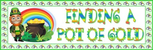Finding a Pot of Gold St. Patrick's Day Creative Writing Bulletin Board Banner