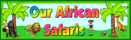 Our African Safaris Bulletin Board Display Banner Printable Worksheets
