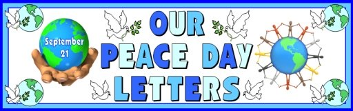 Peace Day Letters to World Leaders Worksheets and Bulletin Board Display Banner