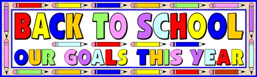 Goals for a New School Year Bulletin Board Display Banner Examples