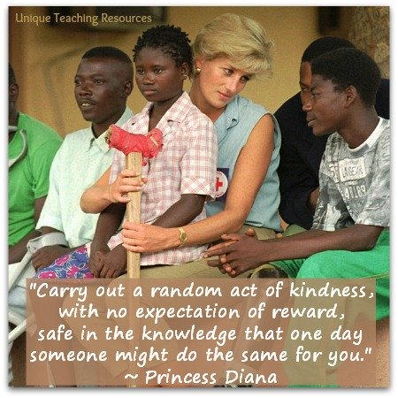 Princess Diana Quote - Carry out random acts of kindness.