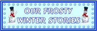 Our Frosty Winter Stories Bulletin Board Display Banner