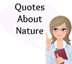 Over 40 Environmental Quotes About Nature and the Environment