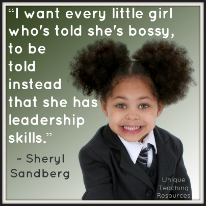 Sheryl Sandberg leadership skills quote about little girls being told they are bossy.