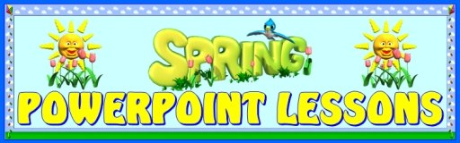 Spring Powerpoint Lesson Plans and Teaching Resources