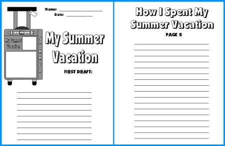First Draft Printable Worksheets My Summer Vacation