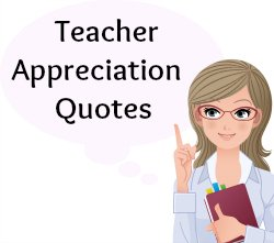 60+ Teacher Appreciation Quotes: Download free posters and ...
