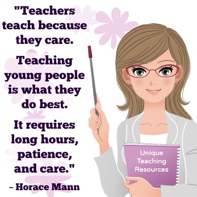 Teachers teach because they care. Horace Mann Quote