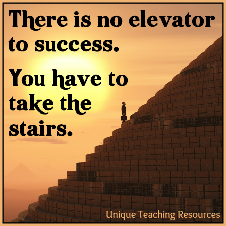 There is no elevator to succes Inspirational Quote