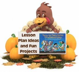 Fun activities, projects, and lesson plans for Twas the Night Before Thanksgiving