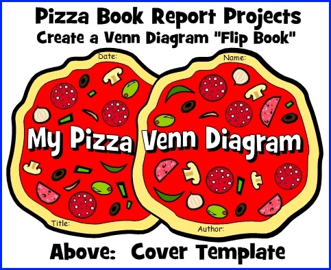 Venn Diagram Templates For Fun Pizza Book Report Projects For Elementary School Students