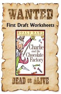 Charlie and the Chocolate Factory Fun Projects Wanted Posters First Draft Worksheets