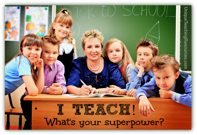 I Teach, What's Your Superpower - Teacher Apprecation Quote