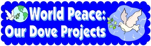 World Peace Free Dove Classroom Bulletin Board Display Banner