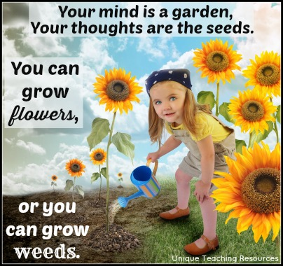 Quote About Learning - Your mind is a garden. Your thoughts are the seeds.