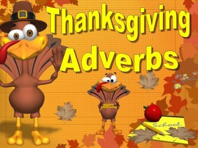Thanksgiving Adverbs Powerpoint Lesson Presentation