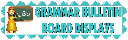 Grammar and Punctuation Bulletin Board Displays