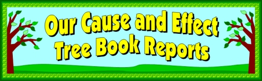 Cause and Effect Tree Book Report Project Bulletin Board Display Ideas