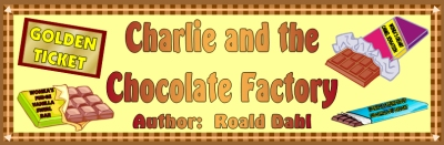Charlie and the Chocolate Factory Bulletin Board Display Banner Roald Dahl