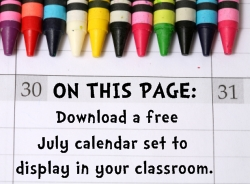 Download Free July Classroom Calendar Set