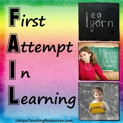F.A.I.L. = First Attempt In Learning
