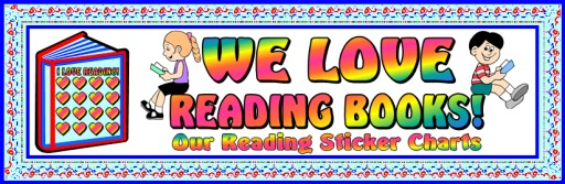 I Love Reading Bulletin Board Display Banner For Sticker Charts