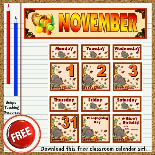 Download this free November calendar set from Unique Teaching Resources.  Perfect for pocket charts!