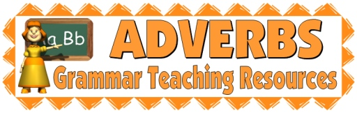 Adverbs, Grammar, and Parts of Speech Lesson Plans