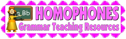 Homophones, Grammar, and Parts of Speech Lesson Plans
