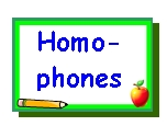 Go To Homophones Lesson Plans Page