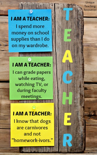 I am a teacher.  Funny quote