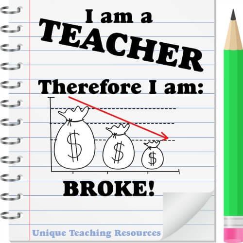 I am a TEACHER.  Therefore I am broke!   ~ Heidi McDonald