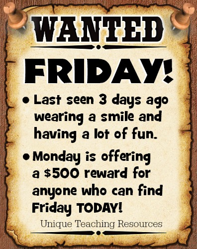 Monday Quote:  Friday Wanted Poster