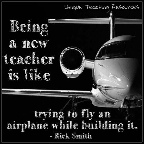 Being a new teacher is like trying to fly an airplane while building it. Rick Smith