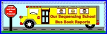 Sequencing School Bus Book Report Projects Bulletin Board Display Banner