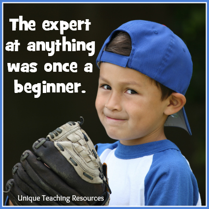 The expert at anything was once a beginner.