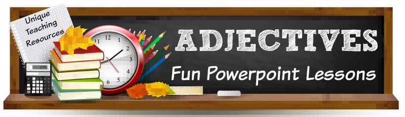 Fun powerpoint presentations for teachers to use to review adjectives with their students.