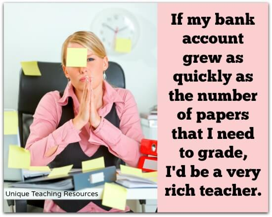 If my bank account grew as quickly as the number of papers that I need to grade, I'd be a very rich teacher.