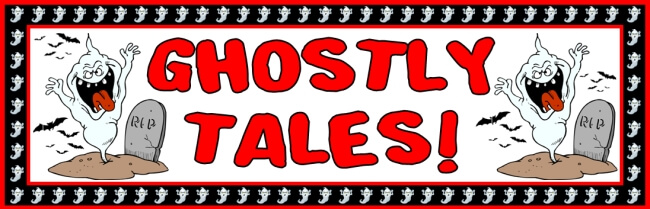 Free Halloween teaching resource to download - Ghostly Tales bulletin board banner