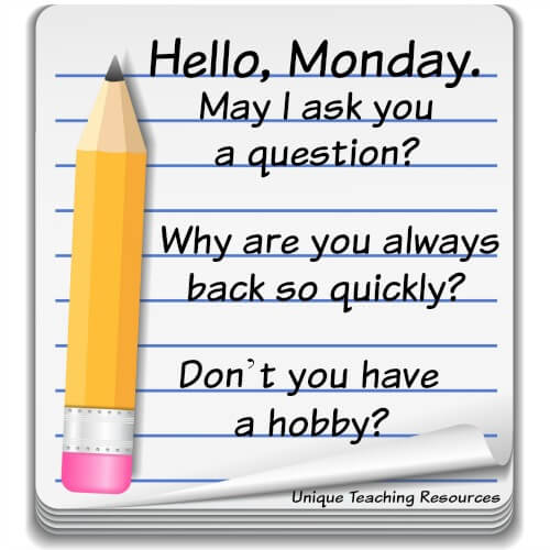 Funny question and quote about Monday