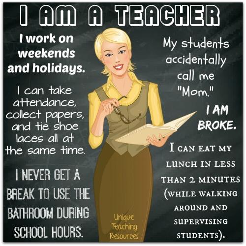I am a Teacher:  Funny Sayings