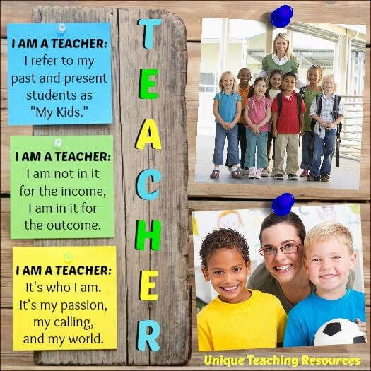 I am a teacher quote and sayings.  It's my  passion, my calling, and my world.